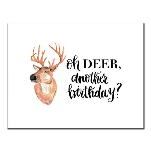 Happy Birthday - Oh DEER, Another Birthday