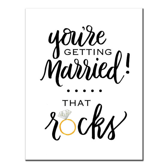 You're Getting Married! That ROCKS