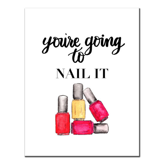 You're Going to NAIL IT