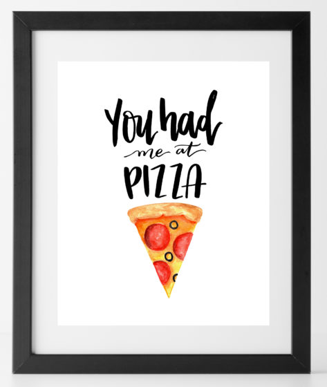 You Had Me at Pizza Print