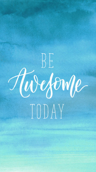 Be Awesome Today iPhone Background