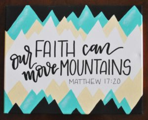 faith can move mountains canvas matthew 17:20