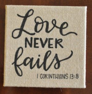 love never fails canvas 1 corinthians 13:8