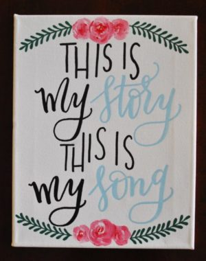 this is my story this is my song canvas painting burlap